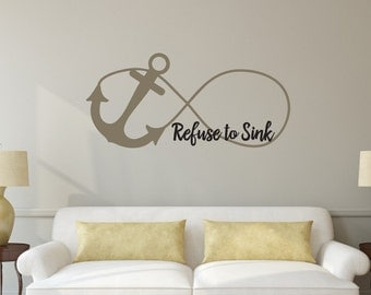 Refuse to Sink Anchor Infinity - Vinyl Wall Art Decal - LDS Christian Religious