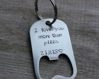 Hand Stamped Personalized Bottle Opener Key Chain - Stainless Steel Bottle Opener - Valentines Day Gift - Beer Lover Gift - Bottle Opener