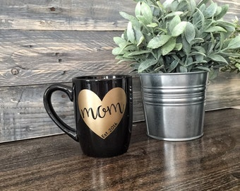 Mom Mug - Mom Gift, Est 2016, Cute mug, Mom mug, mothers day, gift for her, Quote Mug, birthday gift, New Mom, Est 2015, Est 2017, Custom