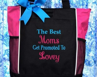 Personalized Tote Bag Best Moms Get Promoted to Lovey