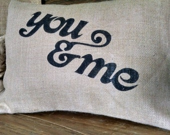 "Shabby 12""x16""  ""you and me"" Burlap Pillow Cover"