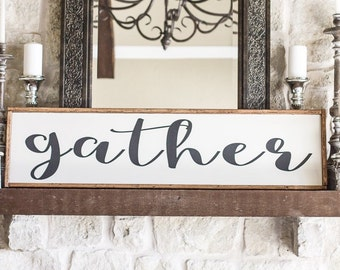"Large ""gather"" sign"