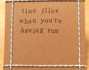 Time flies when you're having rum handmade card (blank inside)