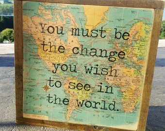 be the change you wish to see in the world/ Inspirational quote/ mini wood block/graduation gift/office decor/Gandhi quote/Ready to ship