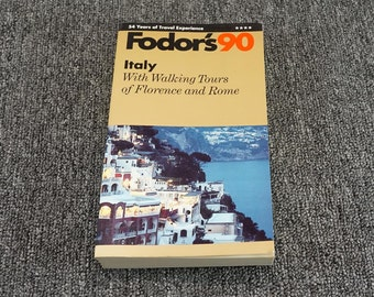 Fodor's 90 Italy With Walking Tours Of Florence And Rome C.1990