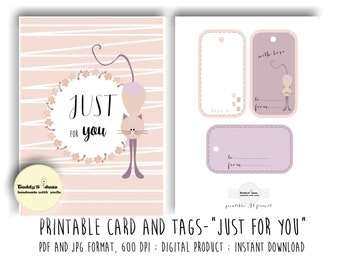 "Printable card, printable tags ""Just for you"""