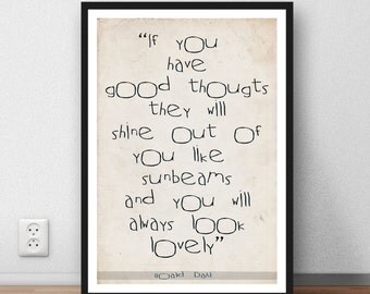 Roald Dahl Quote Gift poster Good Thoughts - home wall art print - art print poster