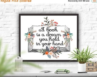 SALE Reading Quote Neil Gaiman Quote Printable Quote Printable Art Literary Quote Instant Download A Book Is A Dream...