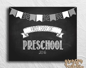 First Day of School Sign - Preschool - Printable Instant Download