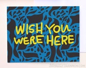 Blank Greeting Card, Wish You Were Here, Friendship Card, A2 greeting card