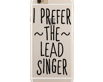 I Prefer The Lead Singer - Dibs On The Lead Singer - Slim & Transparent case for iPhone - by HeartOnMyFingers - SLIMCASE-066
