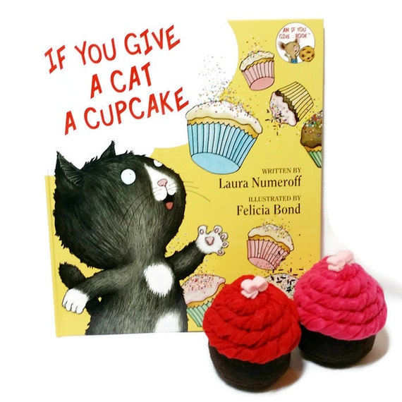 Felt Cupcake Gift Set With Bonus If You Give A Cat A Cupcake