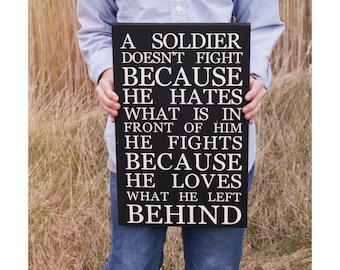 A soldier doesn't fight || military sign