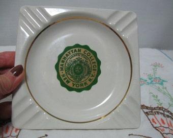 Vintage Manhattan College New York Ceramic Ashtray - College Ashtray Collectible, 70's Ashtray, New York