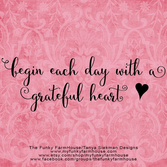 SVG & PNG - Begin each day with a grateful heart
