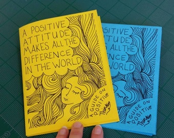 A Guide To Positive Thinking - Zine