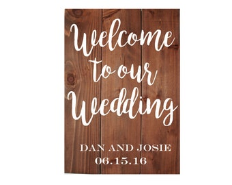 "Personalized Wooden Wedding Sign, Rustic Wedding Sign, Welcome to Our Wedding Sign, Welcome Sign | 16.5"" x 24"""