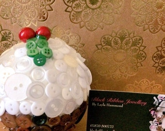 Christmas pudding button ball!