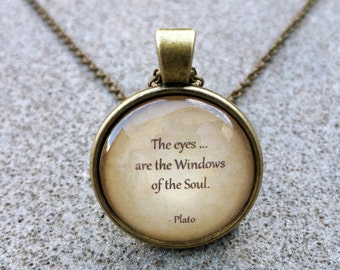 Plato - The eyes are the windows of the soul - Pendant and Chain