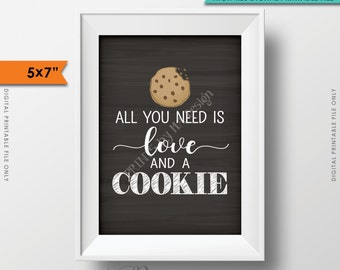 "Cookie Sign, All You Need is Love and a Cookie Display, Cookie Bar Wedding Sign, Chalkboard Style 5x7"" Instant Download Digital Printable"