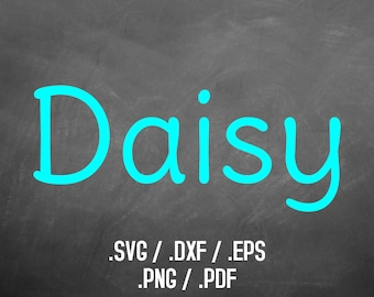 Daisy Font Design Files For Use With Your Silhouette Studio Software, DXF Files, SVG Font, EPS Files, Png Font, Cute and Fun Font Silhouette
