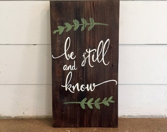Be Still and Know Wood Sign | Reclaimed Pallet Sign | Home Décor | Bible Verse Décor | Psalm 46:10
