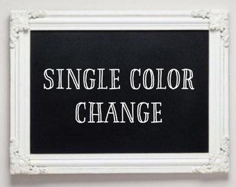 Color Change - Single