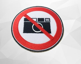 DO Not Take a Photo Sign Embroidered Iron on Patch (L)-  Don't take a photo Iron on Patch