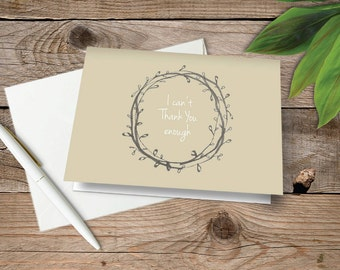 Folded Thank You Card: I can't thank you enough  (set of 10)