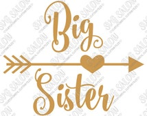 SVG Big Sister Curly Font w Heart Arrow Iron On Vinyl Decal Cutting File for Big Little Sis Sibling Svg Eps Dxf Jpeg for Cricut & Silhouette