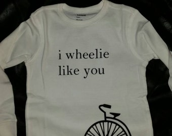 I wheelie like you t shirt