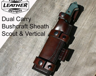 Quality Leather Knife Sheath / Bushcraft Knife Sheath Dual Carry / Scout Carry & Vertical Carry / Brown Leather Knife Sheath With Dangler