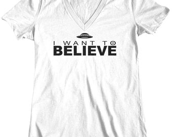 I Want To Believe, Womens t shirt, tee shirt, Custom Printed Tee, Alien, X Files
