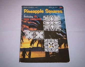 Pineapple Squares by Coats & Clark Vintage 1955 Leaflet Workbook Featuring 15 Pineapple Designs Crochet