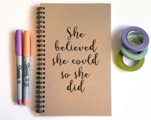 Writing journal, spiral notebook, cute diary, sketchbook, scrapbook memory book, 5x8 - She believed she could so she did, motivational quote