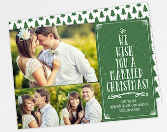 24 HOUR TURNAROUND, We Wish You A Married Christmas Cards, Christmas Save the Date, Holiday Save the Date, Printable Christmas Save the Date