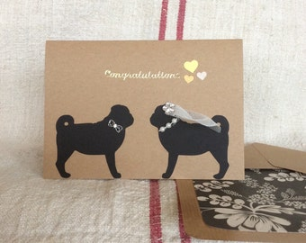 Pug wedding/congratulations greeting Card with lined envelope.