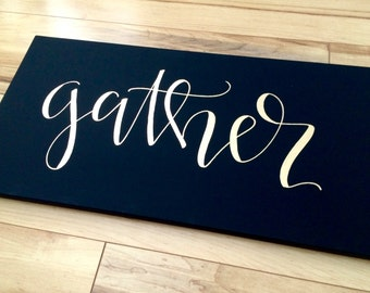 Gather sign- 12x24 canvas sign, gather canvas, fall sign, fall decor, fall quote canvas, Thanksgiving decor, Thanksgiving sign, fall canvas