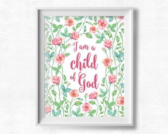 Bible Verse Printable, I am a Child of God, Nursery Wall Decor, Pink Roses Printable, Christian Art, Instant Download