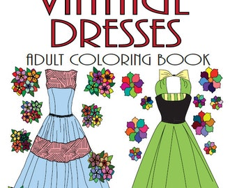 1930's Vintage Dresses: Adult Coloring Book Colouring Fun Digital Download