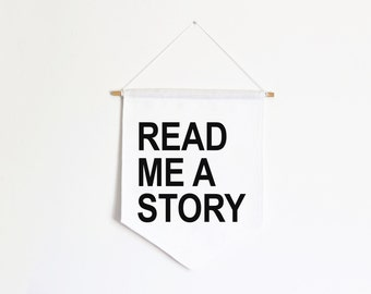 Read me a story banner flag, white linen home decor, fabric wall hanging, affirmation banner, pennant flag, neutral nursery