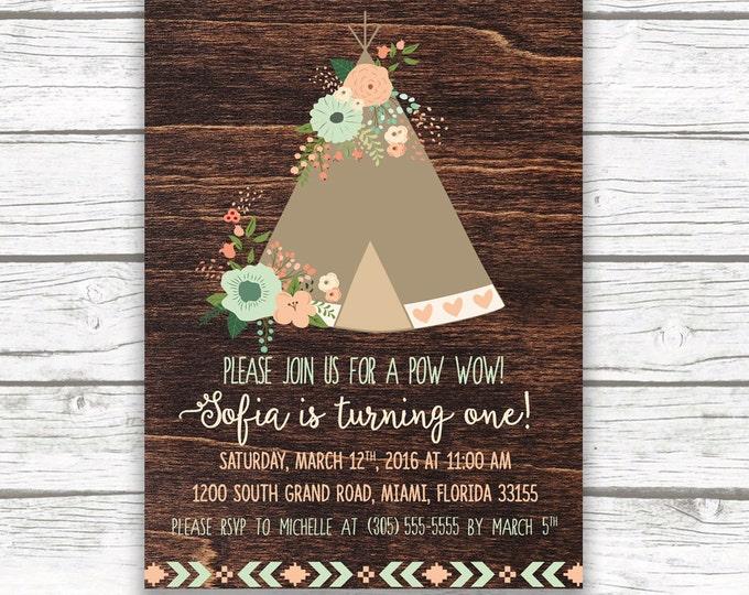 Pow Wow Birthday Invitation, Teepee Invitation, Tribal Birthday, Wild One Invitation, Boho First 1st Birthday Invite Girl, Printable Invite