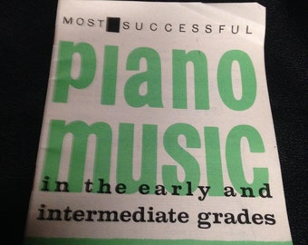 Most Successful Piano Music in the early and Intermediate Grades - G.Schirmer