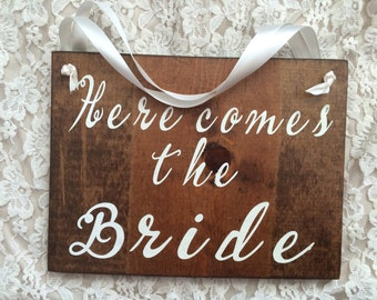 Here Comes The Bride Wood Sign