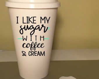 I like my sugar with coffee and cream