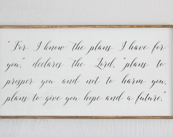 For I Know The Plans, Jeremiah, Hope and Future, Prosper and Give You Hope, Bible Quote, Wood Sign, Home Decor