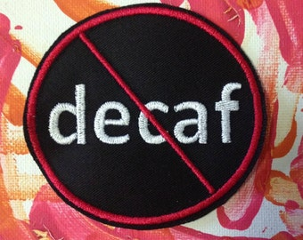 No Decaf patch/applique, caffeine, coffee