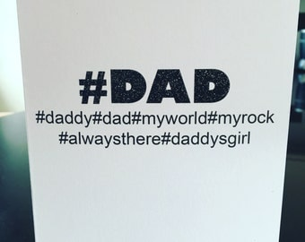 Father's Day- dad -fathers day card - dad card- hashtag-hashtags-hashtag card-glitter card-daddy-daddys girl-funny card-rude card-
