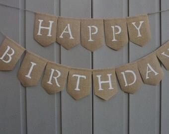 Happy Birthday Banner, Happy Birthday Bunting Garland, Happy Birthday Sign, Burlap Banner, Birthday Decoration, Birthday Party, 1st Birthday