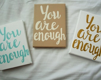 You are enough, inspirational quote, motivational quote,